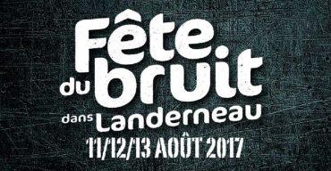 Fête du Bruit à Landerneau 2017